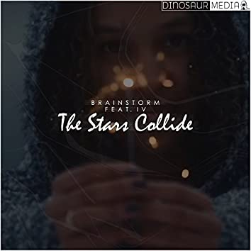 The Stars Collide (feat. IV)