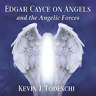 Edgar Cayce on Angels and the Angelic Forces audiobook cover art