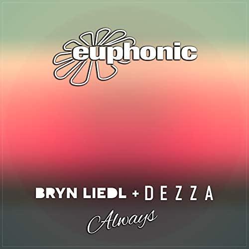 Bryn Liedl & Dezza