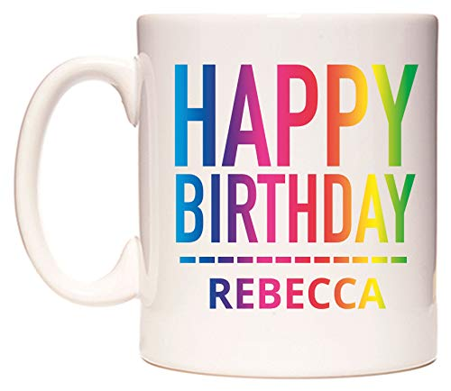 Happy Birthday Rebecca (Rainbow) Taza por WeDoMugs®