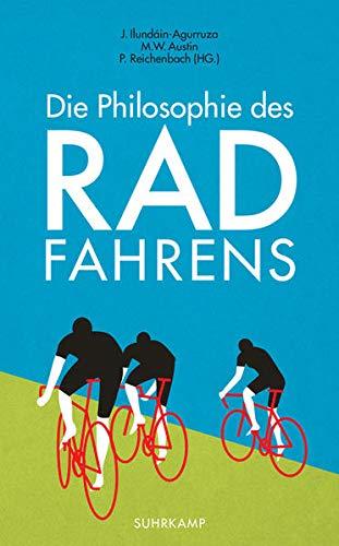 Die Philosophie des Radfahrens (suhrkamp taschenbuch)