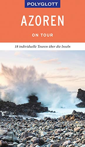 POLYGLOTT on tour Reiseführer Azoren: Ebook