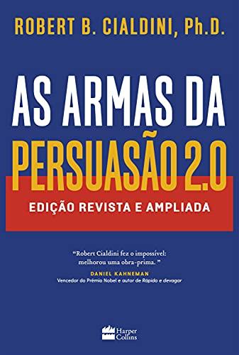 As armas da persuasão 2.0: Edição atualizada e expandida