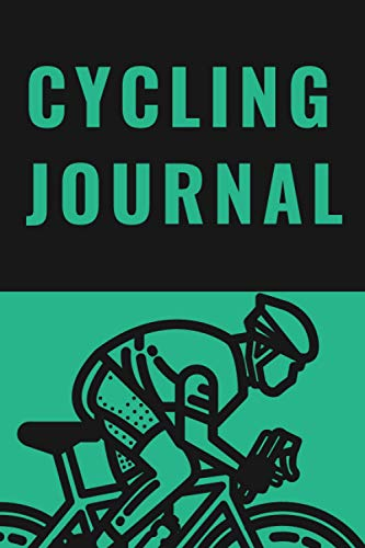 Cycling journal: Record your rides and performances| Gift idea for off road biking cycling enthusiasts| notebook for sport lovers|cyclocross bikes|