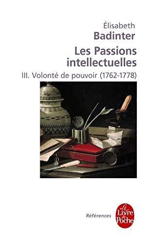 Volonté de pouvoir (Les Passions intellectuelles, Tome 3) PDF Books