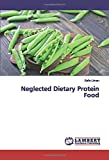 Neglected Dietary Protein Food