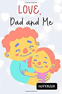 LOVE, Dad and Me: Pastel Cover, Blank Lined Paper Diary & Journal , Book Gifts Idea For Men Dad Teens Girls Daughter Famil...