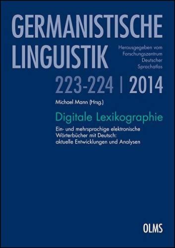 Digitale Lexikographie: Ein- und mehrsprachige elektronische Wörterbücher mit Deutsch: aktuelle Entwicklungen und Analysen. (Germanistische Linguistik)