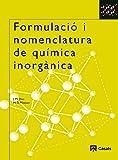Formulació i nomenclatura de química inorgànica - 9788421831021