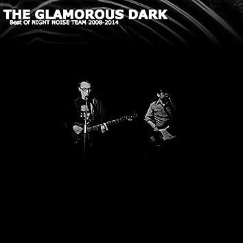 The Glamorous Dark (Best of 2008-14)