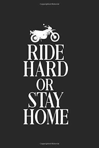 Roulez dur ou restez à la maison: Biker laptop book