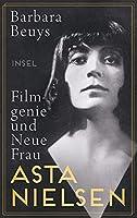 Asta Nielsen: Filmgenie und Neue Frau