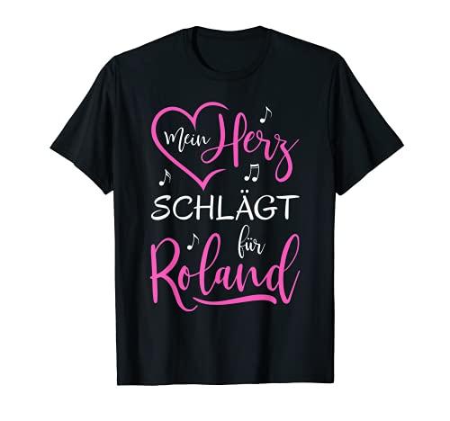 Mein Herz schlägt für Roland I love Ich liebe Roland T-Shirt