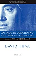 David Hume: An Enquiry Concerning the Principles of Morals : A Critical Edition (Clarendon Edition of the Works of David Hume)