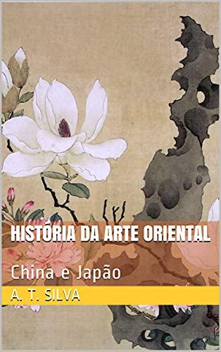 História da Arte Oriental: China e Japão