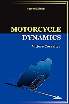 Motorcycle Dynamics (Second Edition) by LULU