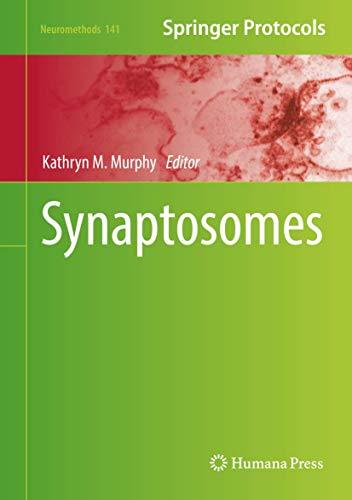Synaptosomes (Neuromethods (141), Band 141)