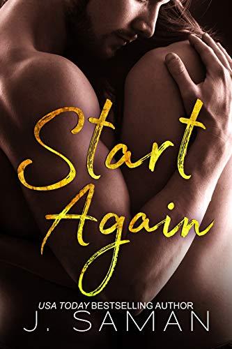 Book: Start Again - A Novel (Start Again Series #1) by J. Saman