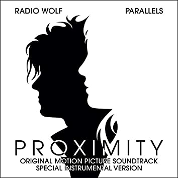 Proximity (Special Instrumental Version) [Original Motion Picture Soundtrack]