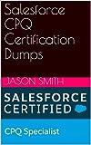 Salesforce CPQ Certification Dumps (English Edition)