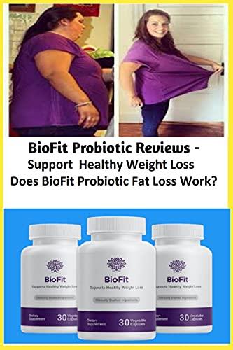 BioFit Review - Is Biofit Probiotic A Quick Fat Loss Hack ? (English Edition)