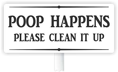 MySigncraft Poop Happens Please Clean it up Dog Poop Sign for Yard with Stake