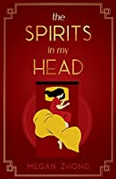 The Spirits in My Head