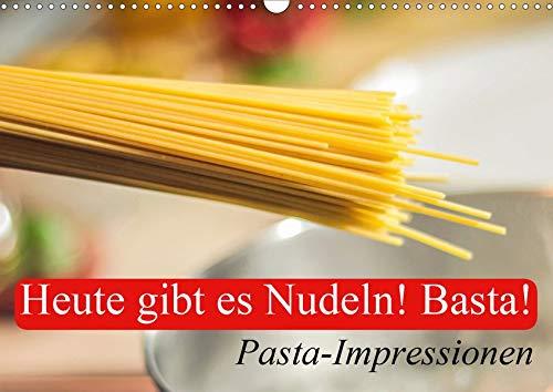 Heute gibt es Nudeln! Basta! Pasta-Impressionen (Wandkalender 2020 DIN A3 quer): Cremige Pasta-Gerichte für Liebhaber der italienischen Küche (Geburtstagskalender, 14 Seiten ) (CALVENDO Lifestyle)