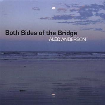 Both Sides of the Bridge