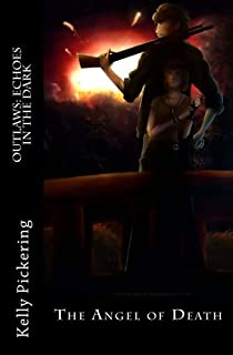 Outlaws: Echoes in the Dark: Angel of Death: Volume 2