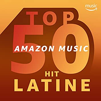 TOP 50 - Hit latine