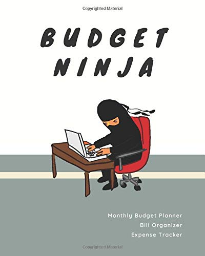 Monthly Budget Planner & Bill Organizer: Worksheet Tool for Your Financial Plan & Balanced Budget | Expense Tracker | Undated Calendar | Funny Ninja ... (Personal Finance & Budget Books, Band 4)