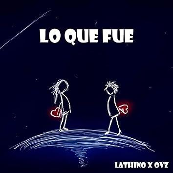 Lo Que Fue (feat. Ovz)