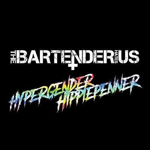 The Bartender Hates Us