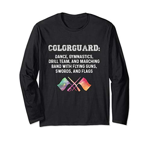 What is Colorguard - Funny Flag Toss Sports Tees for Girls Long Sleeve T-Shirt