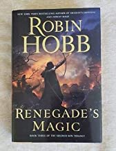 Renegade's Magic, The Soldier Son Trilogy #3 Robin Hobb 1st Edition 1st Printing