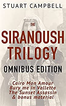 The Siranoush Trilogy Omnibus Edition by [Stuart Campbell]