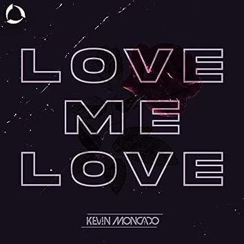 Love Me Love