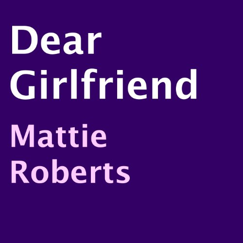 Dear Girlfriend audiobook cover art