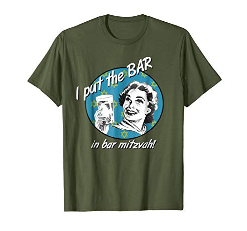 I Put the Bar in Bar Mitzvah Funny Jewish T-Shirt
