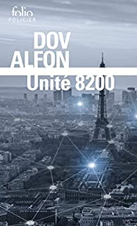 Unité 8200 par Dov Alfon