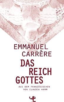 Das Reich Gottes (German Edition) par [Emmanuel Carrère, Claudia Hamm]