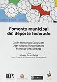 Fomento municipal del deporte federado (Derecho deportivo)