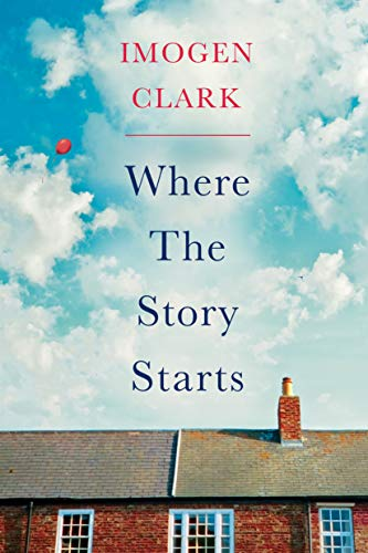 Where The Story Starts by [Imogen Clark]