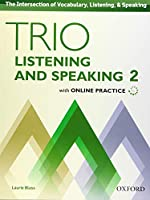Trio Listening and Speaking, Level 2: Student Book Pack - With Online Practice