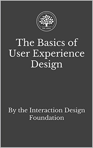 Amazon Com The Basics Of User Experience Design A Ux Design Book By The Interaction Design Foundation Ebook Soegaard Mads Kindle Store