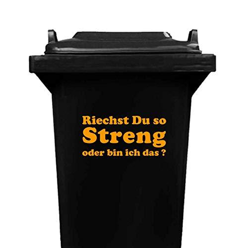 Domus House Signs Mülltonnen Aufkleber: 'Riechst Du so STRENG oder Bin ich das ?' zum Dekorieren Ihrer Mülltonne oder Anderen glatten Oberfläche, Schriftfarbe:orange