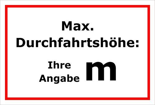 Melis Folienwerkstatt Schild Maximale Durchfahrtshöhe - 30x20cm - 3mm Aluverbund – 20 VAR S00250-191-B