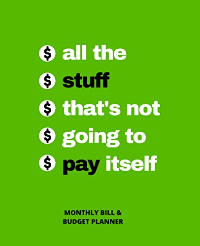 Monthly Bill and Budget Planner (All The Stuff)