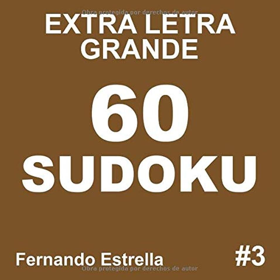 広々軽安定しましたExtra Letra Grande 60 Sudoku: letra grande sudoku para adultos, 3